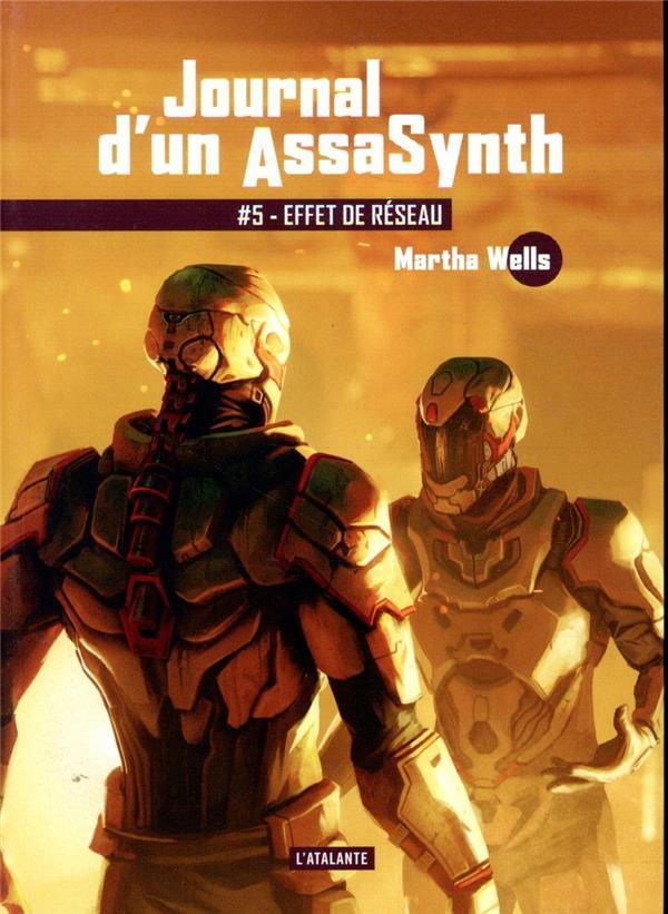 JOURNAL D'UN ASSASYNTH T.5  -  EFFET DE RESEAU