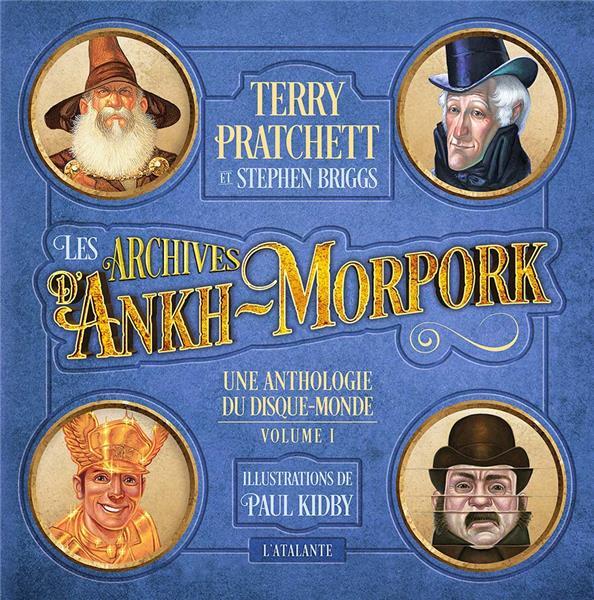 UNE ANTHOLOGIE DU DISQUE-MONDE T.1  -  LES ARCHIVES D'ANKH MORPORK PRATCHETT, TERRY  ATALANTE