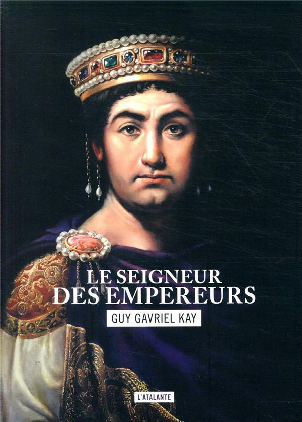 LA MOSAIQUE SARANTINE T.2  -  LE SEIGNEUR DES EMPEREURS