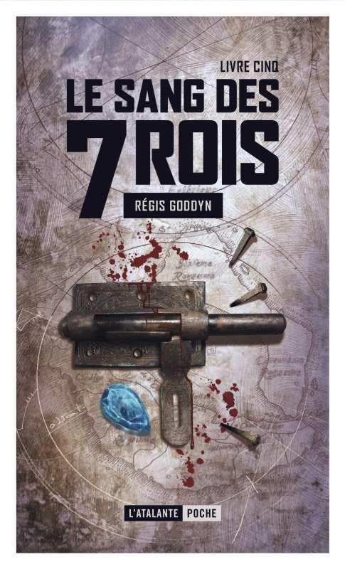 LE SANG DES 7 ROIS T.5