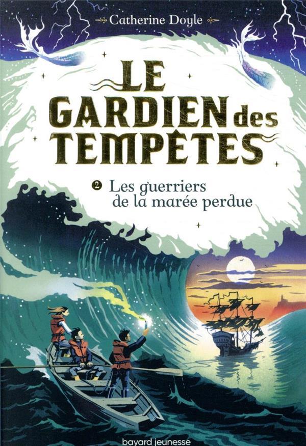 LE GARDIEN DES TEMPETES T.2  -  LES GUERRIERS DE LA MAREE PERDUE