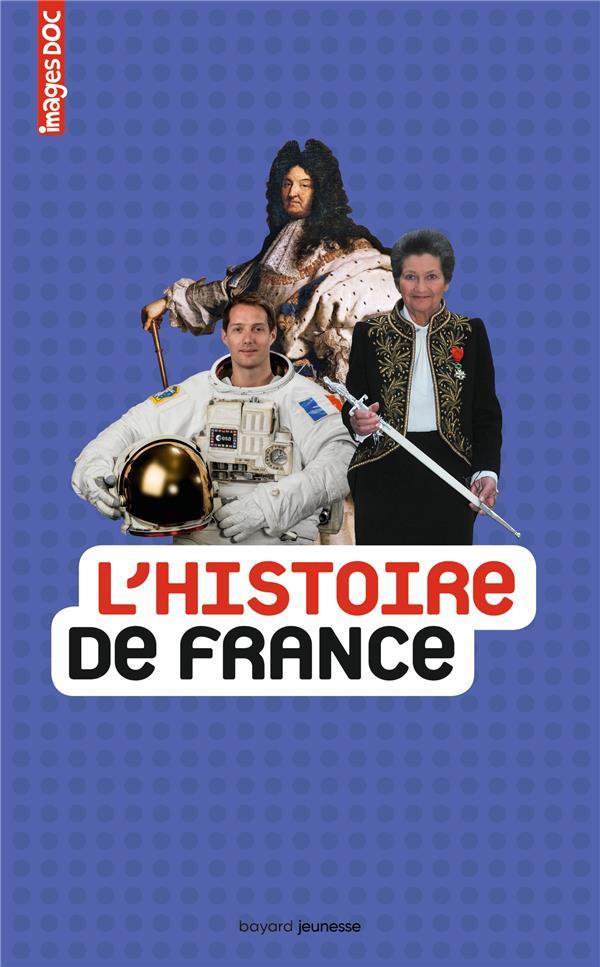 L'HISTOIRE DE FRANCE  BAYARD JEUNESSE