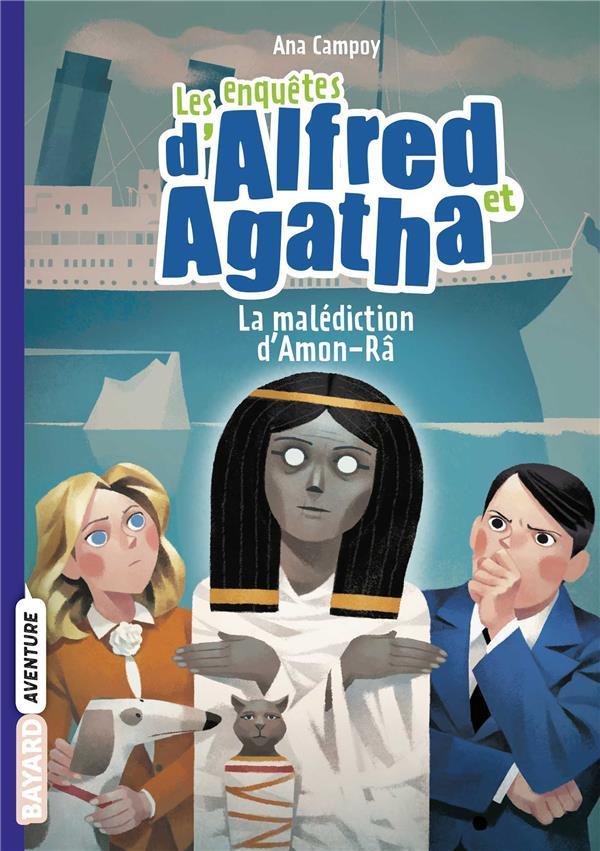 LES ENQUETES D'ALFRED ET AGATHA T.7  -  LA MALEDICTION D'AMON-RA