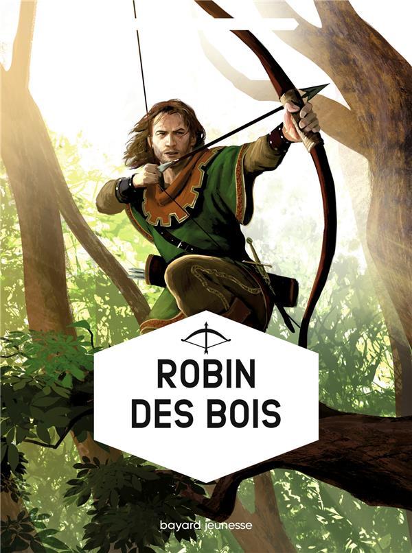 ROBIN DES BOIS MERLE CLAUDE BAYARD JEUNESSE
