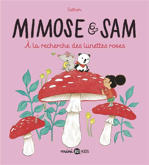 MIMOSE ET SAM T.2  -  A LA RECHERCHE DES LUNETTES ROSES