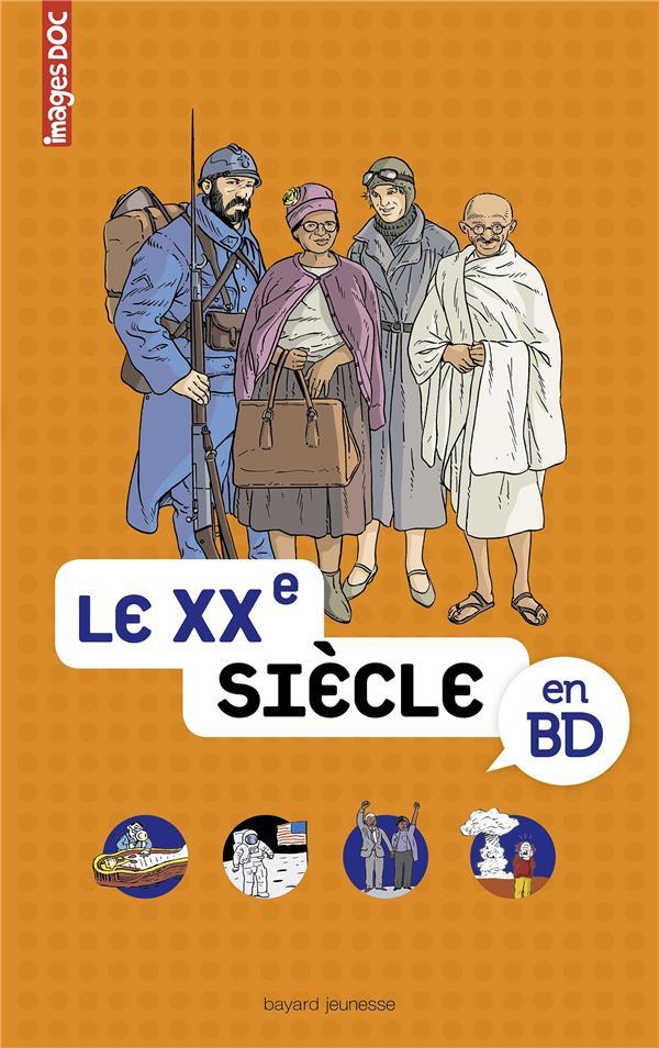 LE XXE SIECLE EN BD - IMAGES DOC VEILLON/LAMBILLY BAYARD JEUNESSE