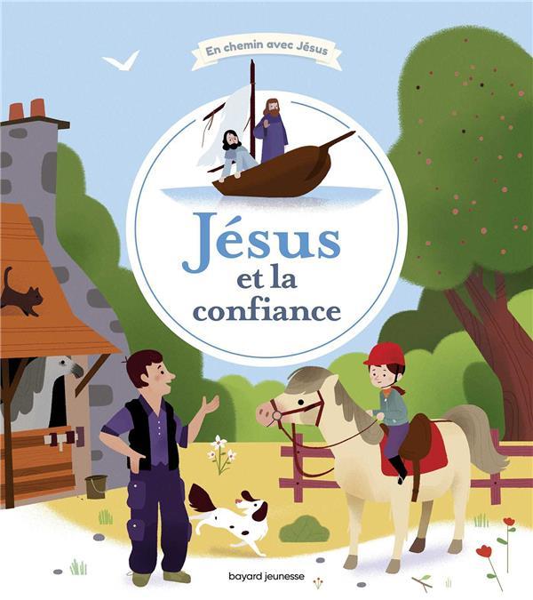 JESUS ET LA CONFIANCE