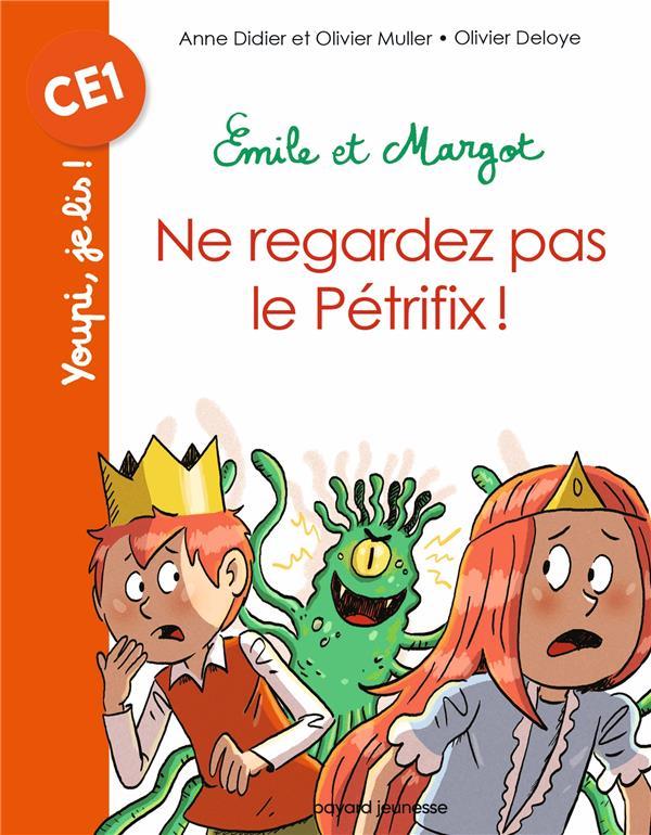 EMILE ET MARGOT   NE REGARDEZ PAS LE PETRIFIX