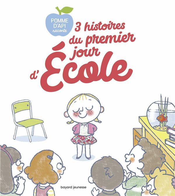 3 HISTOIRES DU PREMIER JOUR D'ECOLE