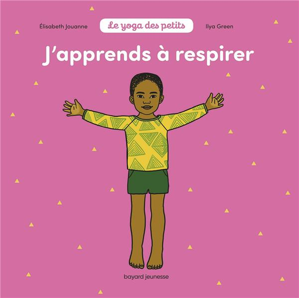 J'APPRENDS A RESPIRER - YOGA 3