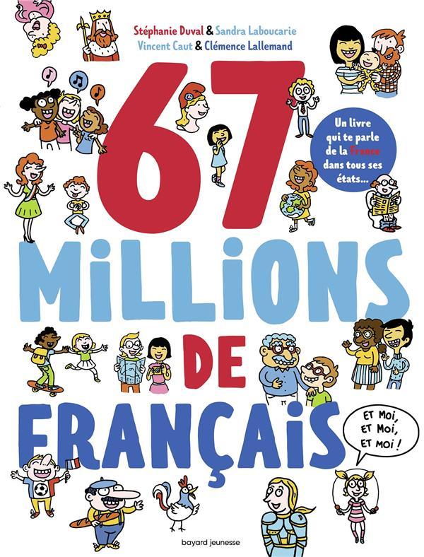 67 MILLIONS DE FRANCAIS... ET MOI, ET MOI, ET MOI