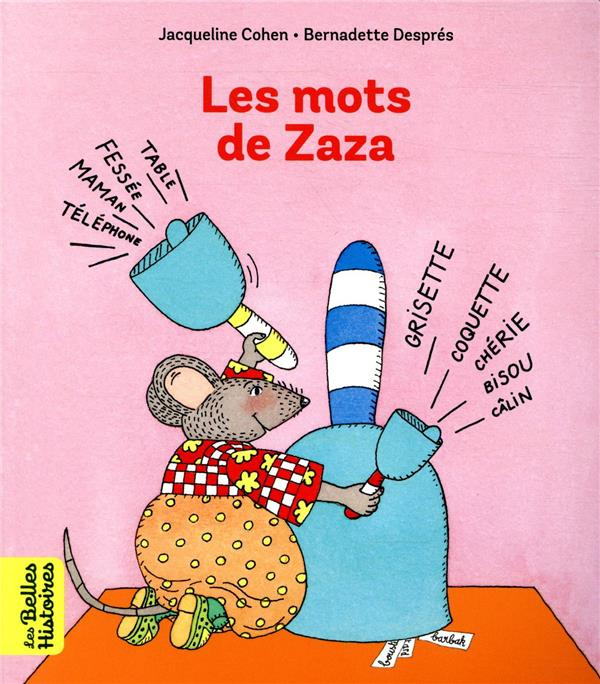 LES MOTS DE ZAZA COHEN/DESPRES BAYARD JEUNESSE