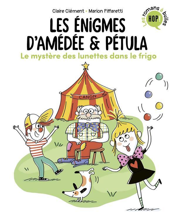 LES ENIGMES D'AMEDEE ET PETULA T.2  -  LE MYSTERE DES LUNETTES DANS LE FRIGO