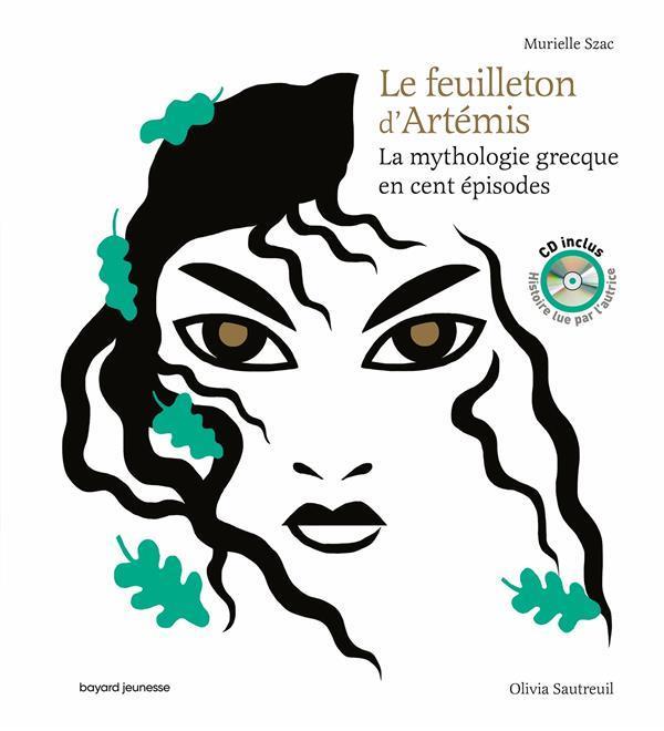 LA MYTHOLOGIE GRECQUE EN CENT EPISODES  -  LE FEUILLETON D'ARTEMIS