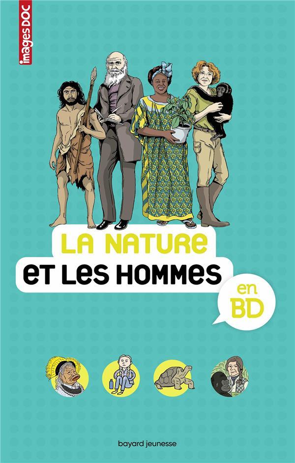 LA NATURE ET DES HOMMES EN BD FIGUERAS/VEILLON BAYARD JEUNESSE