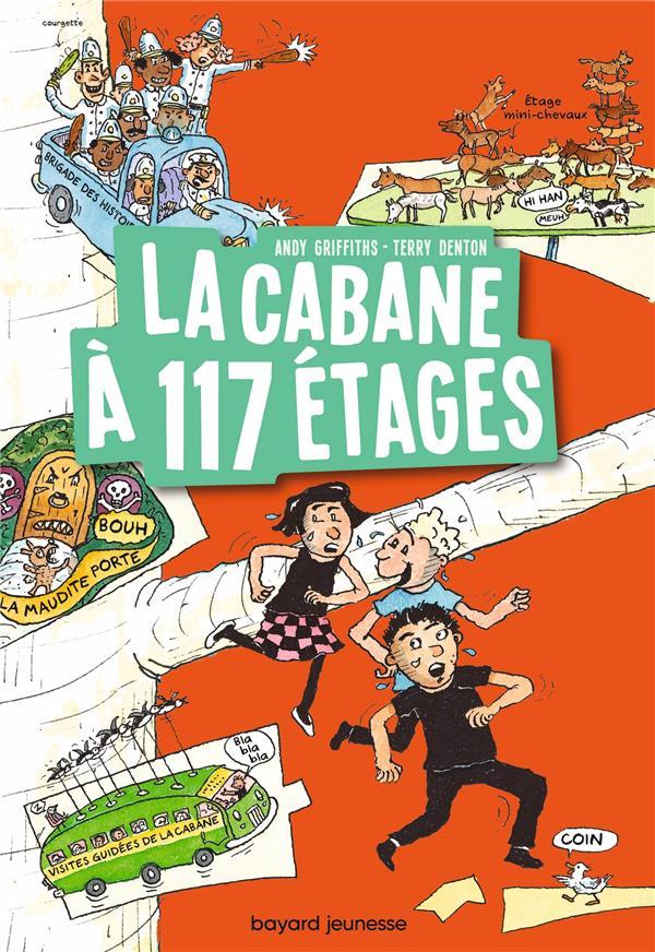 LA CABANE A 13 ETAGES T.9  -  LA CABANE A 117 ETAGES GRIFFITHS/DENTON BAYARD JEUNESSE