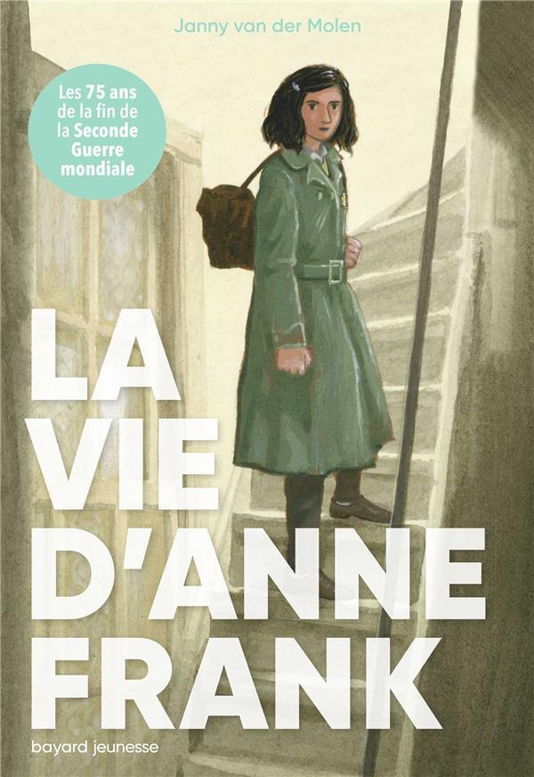 LA VIE D'ANNE FRANCK