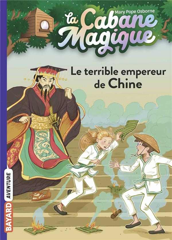 LA CABANE MAGIQUE T.9  -  LE TERRIBLE EMPEREUR DE CHINE POPE OSBORNE/MASSON BAYARD JEUNESSE