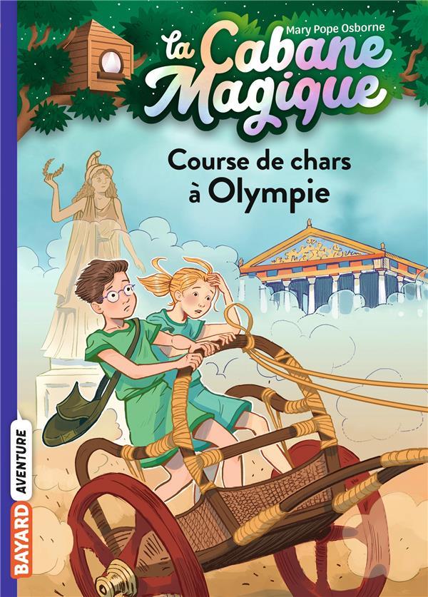 LA CABANE MAGIQUE T.11  -  COURSE DE CHARS A OLYMPIE POPE OSBORNE/MASSON BAYARD JEUNESSE