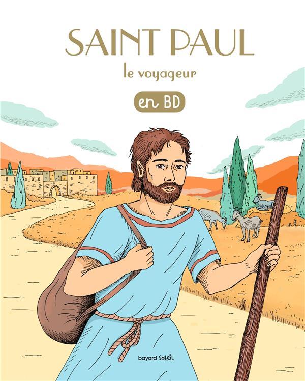 LES CHERCHEURS DE DIEU T.8  -  SAINT PAUL LE VOYAGEUR