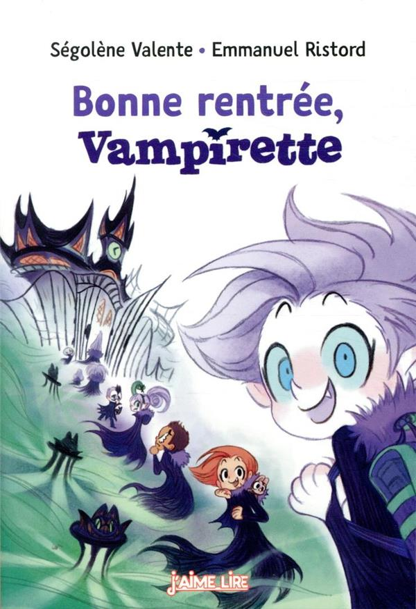 BONNE RENTREE, VAMPIRETTE VALENTE/RISTORD BAYARD JEUNESSE