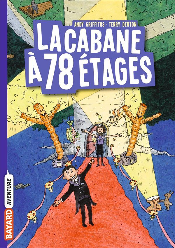 LA CABANE A 13 ETAGES T.6  -  LA CABANE A 78 ETAGES