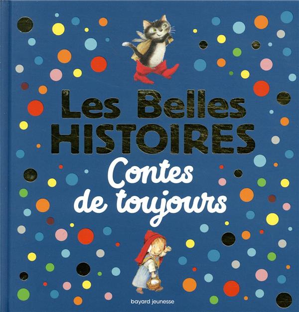 LES BELLES HISTOIRES CONTES DE DELVAL/GIGI BIGOT BAYARD JEUNESSE