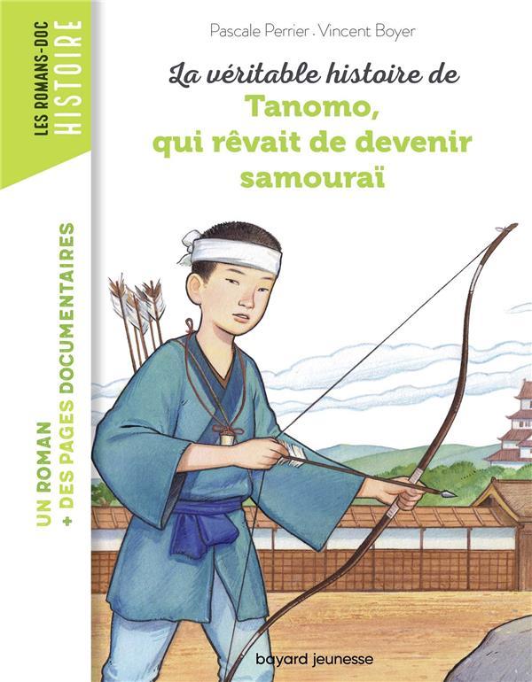 LA VERITABLE HISTOIRE DE TANOMO, QUI REVAIT DE DEVENIR SAMOURAI