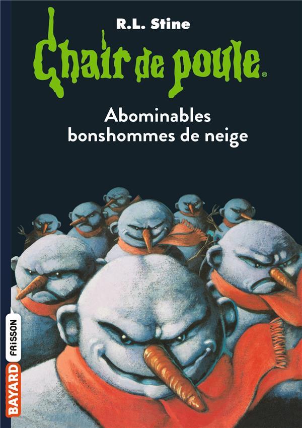 ABOMINABLES BONSHOMMES DE NEIGE STINE, R. L. BAYARD JEUNESSE