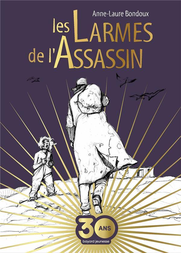 LES LARMES DE L'ASSASSIN BONDOUX, ANNE-LAURE BAYARD JEUNESSE