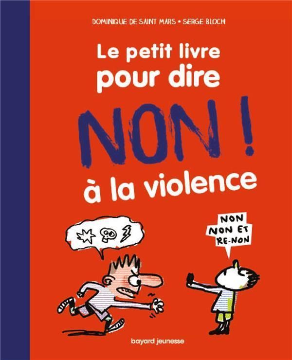 LE PETIT LIVRE POUR DIRE NON A LA VIOLENCE