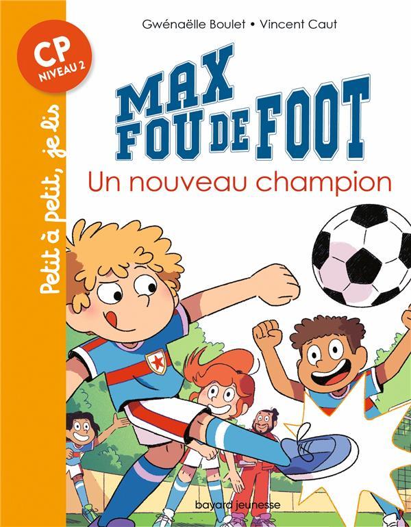 MAX FOU DE FOOT T.8  -  UN NOUVEAU CHAMPION