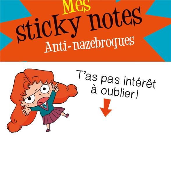 MORTELLE ADELE  -  MES STICKY NOTES  -  ANTI-NAZEBROQUES MR TAN/LE FEYER NC