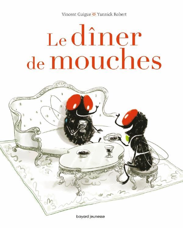 LE DINER DE MOUCHES -
