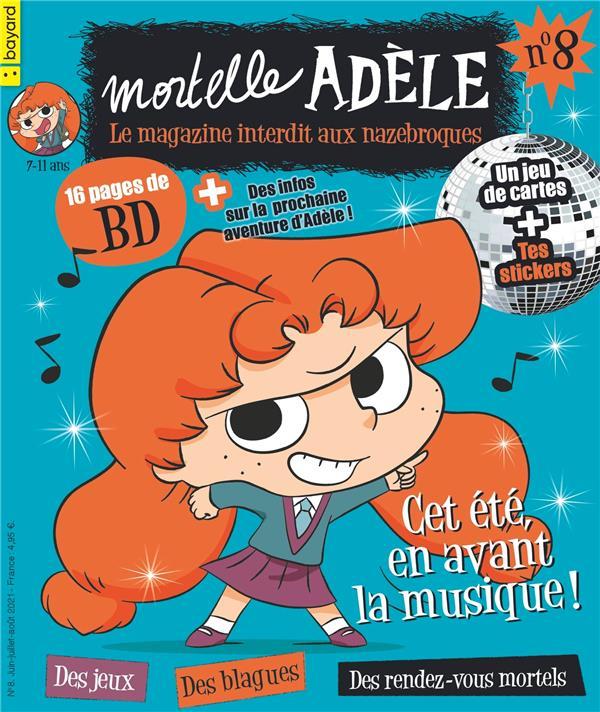 MORTELLE ADELE  -  LE MAGAZINE INTERDIT AUX NAZEBROQUES N.8 XXX BAYARD JEUNESSE