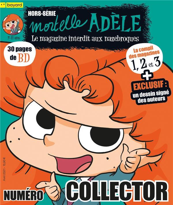 COMPILATION MAGAZINES 1, 2 ET 3 MORTELLE ADELE XXX BAYARD JEUNESSE