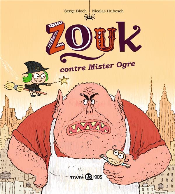 ZOUK CONTRE MISTER OGRE