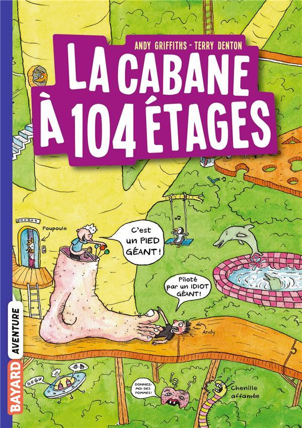 LA CABANE A 13 ETAGES T.8  -  LA CABANE A 104 ETAGES GRIFFITHS, ANDY  BAYARD JEUNESSE