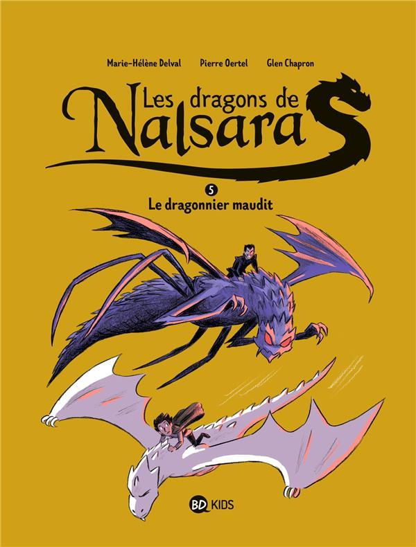 LES DRAGONS DE NALSARA T.5  -  LE DRAGONNIER MAUDIT