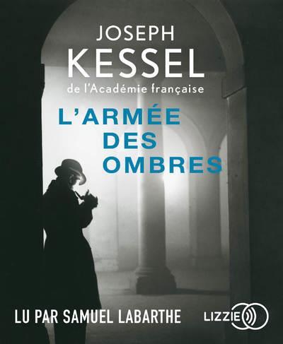 L'ARMEE DES OMBRES KESSEL JOSEPH LIZZIE