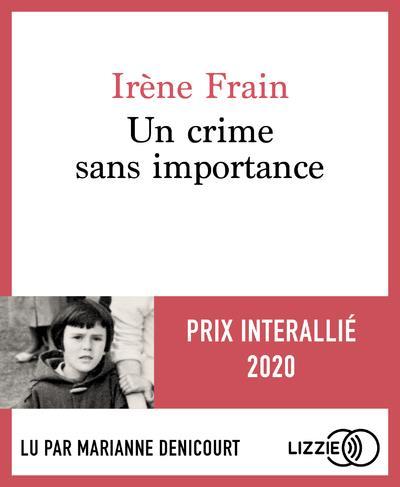 UN CRIME SANS IMPORTANCE FRAIN, IRENE LIZZIE