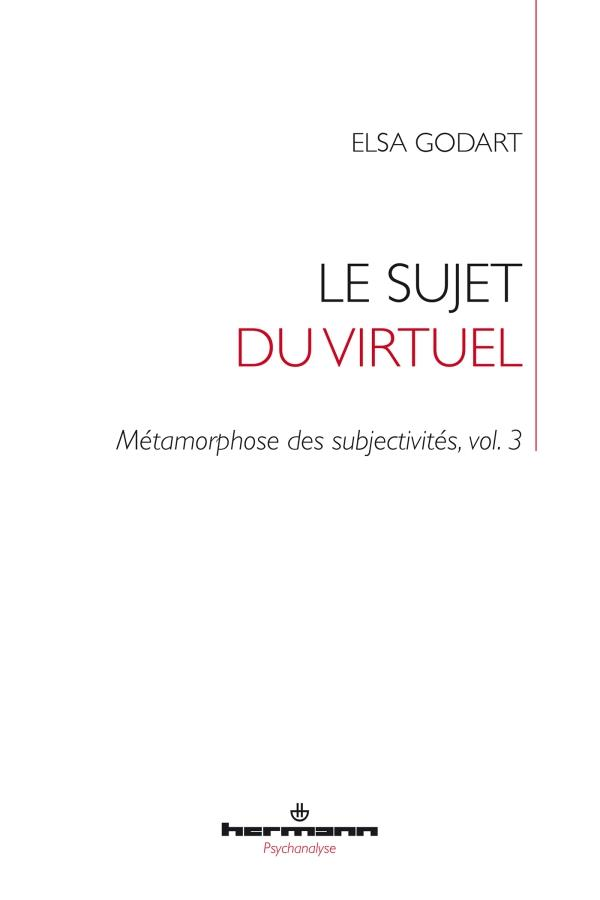 METAMORPHOSE DES SUBJECTIVITES T.3     LE SUJET DU VIRTUEL