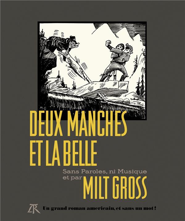 DEUX MANCHES ET LA BELLE