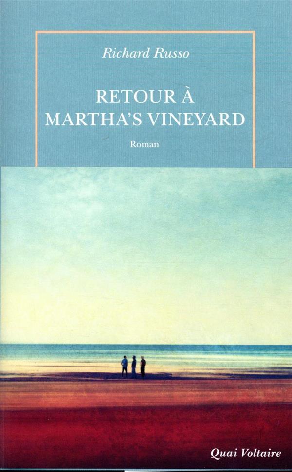 RETOUR A MARTHA'S VINEYARD RUSSO RICHARD TABLE RONDE