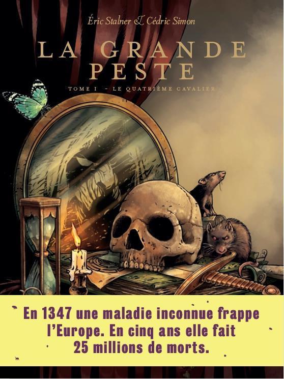 LA GRANDE PESTE T.1     LE QUATRIEME CAVALIER