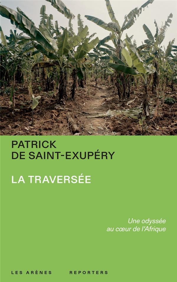 LA TRAVERSEE : UNE ODYSSEE AU COEUR DE L'AFRIQUE