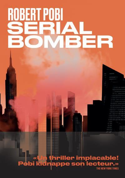SERIAL BOMBER POBI, ROBERT ARENES