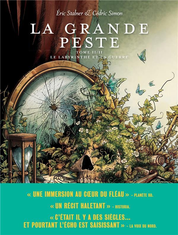 LA GRANDE PESTE T.2  -  LE LABYRINTHE ET LA GUERRE
