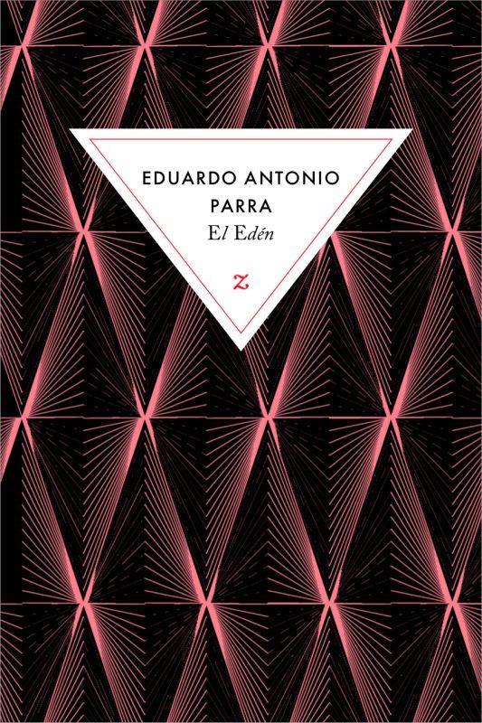 EL EDEN PARRA, EDUARDO ANTONIO ZULMA