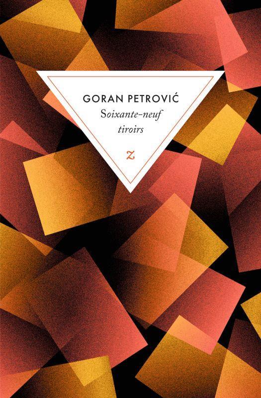SOIXANTE-NEUF TIROIRS PETROVIC GORAN ZULMA